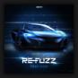 Re-Fuzz - Fast Life