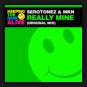 Serotonez & MKN - Really Mine