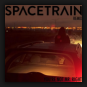 Spacetrain - You're Not Mr. Right