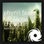 Phynn feat. Tiff Lacey - Try Again