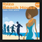 Various Artist - Ibiza Beach House 2007
