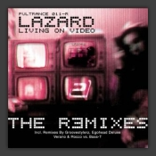 Living On Video (The Remixes)