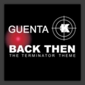 Back Then (The Terminator Theme) (Part 1)