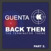 Back Then (The Terminator Theme) (Part 2)
