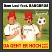 Da Geht Er Hoch (Bang Bang)