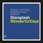 Charly Lownoise & Mental Theo present Starsplash - Wonderful Days