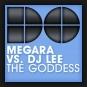 Megara vs. DJ Lee - The Goddess