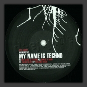 My Name Is Techno