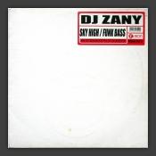 Sky High / Funk Bass