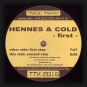 Hennes & Cold - First