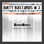 Dirty Bastards #3 Part One