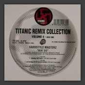 Titanic Remix Collection Volume 4 - Disc One