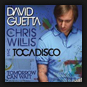 David Guetta feat. Chris Willis vs. Tocadisco - Tomorrow Can Wait