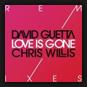 David Guetta & Chris Willis - Love Is Gone